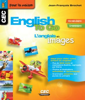ENGLISH TO GO, L'ANGLAIS EN IMAGES