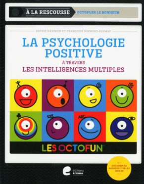 LA PSYCHOLOGIE POSITIVE (ERA)