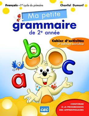 MA PETITE GRAMMAIRE DE 2e ANNÉE