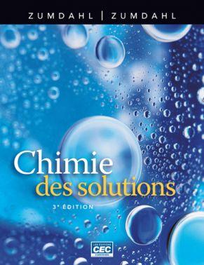 CHIMIE DES SOLUTIONS - ZUMDAHL