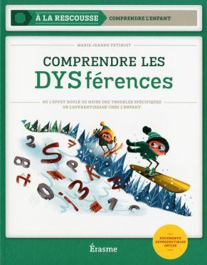 COMPRENDRE LES DYSFÉRENCES (ERA)