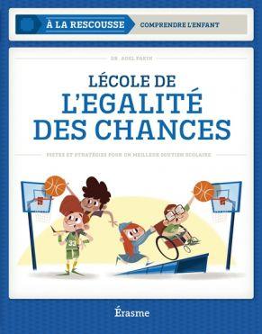 L'ÉCOLE DE L'ÉGALITÉ DES CHANCES (ERA)