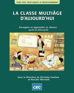 LA CLASSE MULTIÂGE D'AUJOURD'HUI