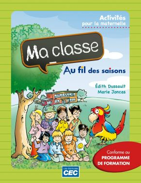 MA CLASSE AU FIL DES SAISONS