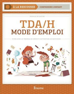 TDA/H MODE D'EMPLOI (ERA)