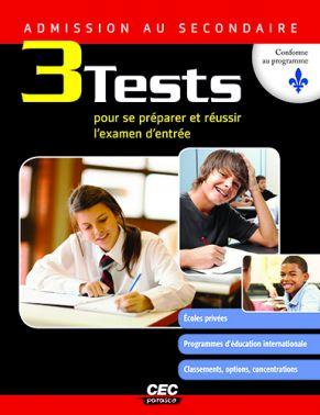 TEST D'ADMISSION, 3 TESTS