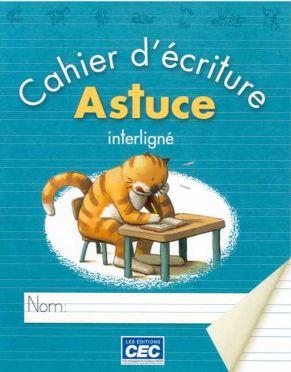 ASTUCE - CAHIERS D'ÉCRITURE