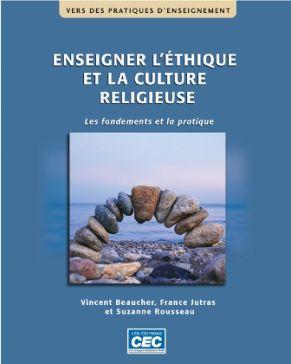 ENSEIGNER L'ÉTHIQUE ET LA CULTURE RELIGIEUSE