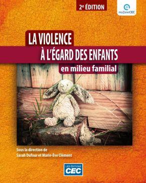 LA VIOLENCE À L'ÉGARD ENFANTS EN MILIEU FAMILIAL